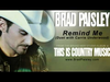 Brad Paisley - Remind Me (Duet With Carrie Underwood)