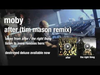 Moby - After (Tim Mason Radio Edit)audio