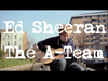 Ed Sheeran - The A Team (Acoustic) OUT NOW!