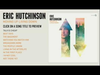 Eric Hutchinson - Moving Up Living Down (Album Listening Session)