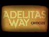 Adelitas Way - Criticize
