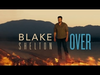 Blake Shelton - Over