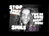 Mod Sun - Stop Everything You're Doin Right Now & Smile (LYRICS)