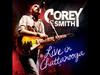 Corey Smith - Party from 'Live in Chattanooga