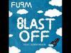 FUPM - Blast Off (feat. Sonny Moon)