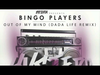 Bingo Players - Out Of My Mind (Dada Life Remix) (Hysteria Radio Rip)