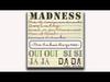 Madness - Never Knew Your Name (Oui Oui Si Si Ja Ja Da Da Track 2)