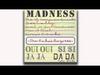 Madness - Circus Freaks (Oui Oui Si Si Ja Ja Da Da Track 8)