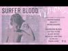 Surfer Blood - Pythons (YouTube Listening Session)
