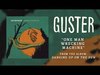Guster - One Man Wrecking Machine (Best Quality)