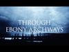 Dark tranquillity - Through Ebony Archways