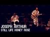 Joseph Arthur - Still Life Honey Rose on XPN World Cafe Live Philadelphia, PA 07/12/13