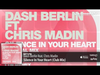 Dash Berlin - Silence In Your Heart (Club Mix) (feat. Chris Madin)