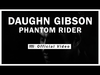 Daughn Gibson - Phantom Rider