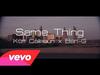 Kutt Calhoun - Same Thing (feat. Ben-G)
