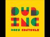 Bang bang - Dub inc / Album : Hors controle