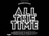 Boemklatsch - All The Time (feat. Aloe Blacc (Lazer Sword remix)