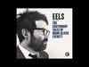 EELS - Oh Well (Live KCRW) - (audio stream)