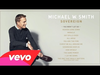 Michael W. Smith - Sovereign (Album Sampler)