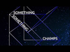 Kaskade & Moguai - Something Something Champs (Radio Edit) (feat. Zip Zip Through the Night)