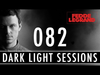 Fedde Le Grand - Dark Light Sessions 082
