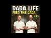 Dada Life - Feed The Dada (Dyro Remix)