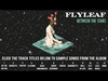 Flyleaf - Between The Stars Album Sampler