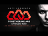 Arty - Together We Are 059 (Live Set From Cream Amnesia, Ibiza)