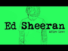 Ed Sheeran - Afire Love (Official)