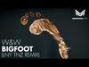 W&W - Bigfoot (LNY TNZ Remix)