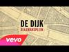 De Dijk - Weg Maar Niet Kwijt (audio only)
