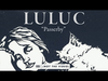 Luluc - Passerby (Passerby album stream, track 3/10)