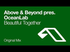 Above & Beyond pres. OceanLab - Beautiful Together