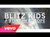 Blitz Kids - Stint in Europe