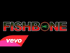 Fishbone - Angelo Moore + Norwood Fisher Gettin Unstuck for 2015