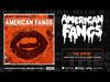 American Fangs - Le Kick