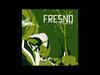 Fresno - 09 - Planos e Promessas (O Rio A Cidade A Árvore)