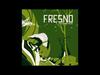 Fresno - 07 - Impossibilidades (O Rio A Cidade A Árvore)