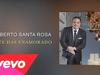 Gilberto Santa Rosa - Si Te Has Enamorado