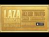 Laza Morgan - All She Wants (Gone Tomorrow) (feat. Jayden)