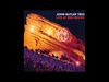 John Butler Trio - Johnny's Gone (Live At Red Rocks)