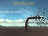 Biffy Clyro - Sounds Like Balloons - Opposites