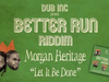 Morgan Heritage - Let It Be Done (Album Better Run Riddim Produced by DUB INC)