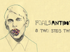 Foals - Two Steps, Twice - Antidotes