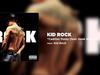 Kid Rock - Cadillac Pussy (feat. Hank Williams, Jr)