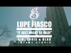 Lupe Fiasco - It Just Might Be Okay
