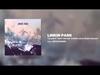 LINKIN PARK - A LIGHT THAT NEVER COMES (Rick Rubin Reboot)