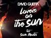 David Guetta - Lovers On The Sun (Lyrics Video) (feat. Sam Martin)