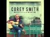 Corey Smith - The Encore (I'll Try)