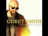 Corey Smith - Feet Wet - While the Gettin' Is Good